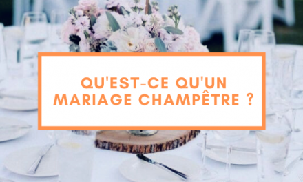 Qu'est-ce qu'un mariage champêtre ?