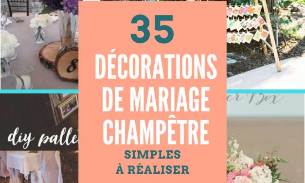 35 décorations de mariage champêtre simples à réaliser