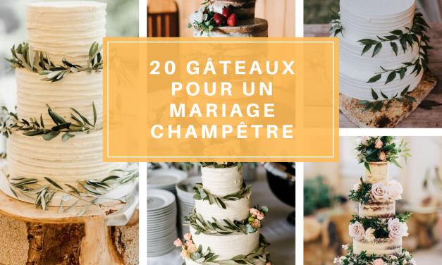 20 gâteaux de mariage champêtre