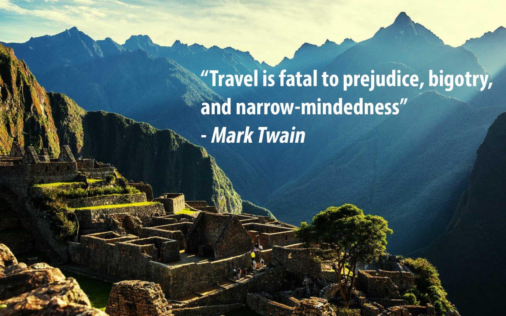 Citation de voyage de Mark Twain. Machu Picchu, Pérou.
