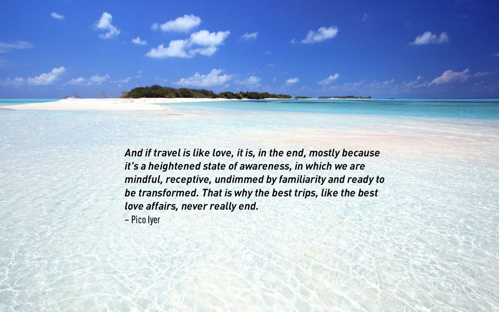 Citation de Pico Iyer sur les voyages.